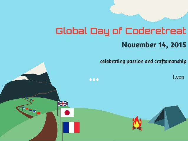 Lyon Global Day of Coderetreat November 14, 2015 celebrating passion and craftsmanship