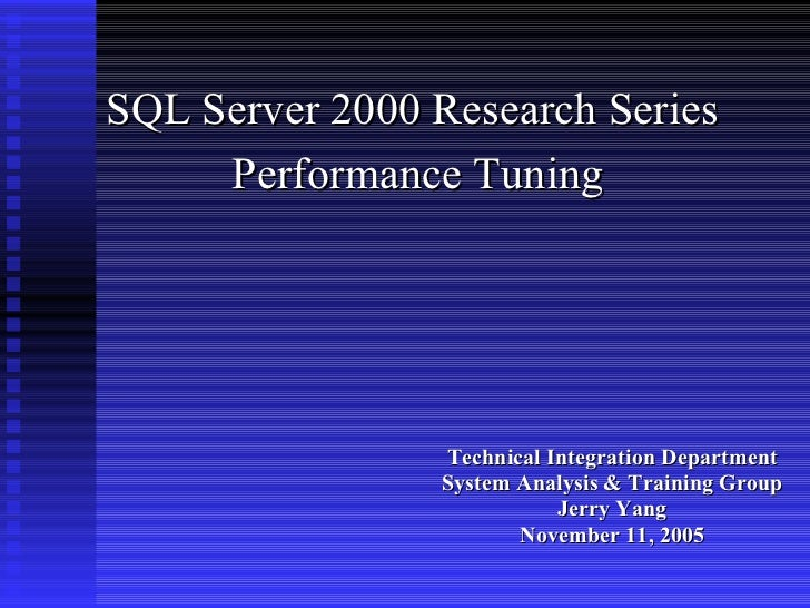 <ul><li>Technical Integration Department </li></ul><ul><li>System Analysis & Training Group </li></ul><ul><li>Jerry Yang <...