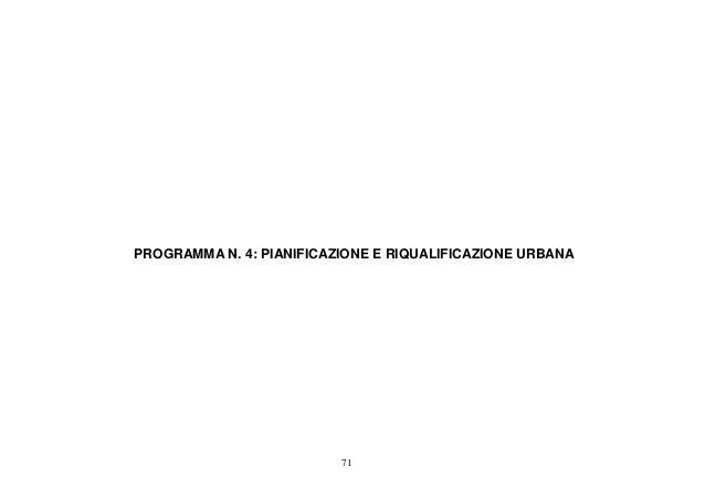 PROGRAMMA N. 4: PIANIFICAZIONE E RIQUALIFICAZIONE URBANA                          71