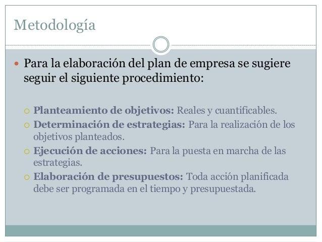 Áreas del plan de empresa  Marketing:  Estrategias y acciones: viabilidad comercial de la empresa.  Detalle de la activ...