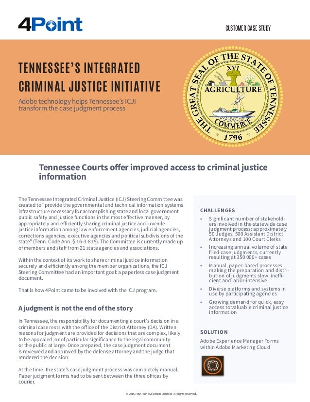 """CUSTOMER CASE STUDY The Tennessee Integrated Criminal Justice (ICJ) Steering Committee was created to """"provide the governm..."""
