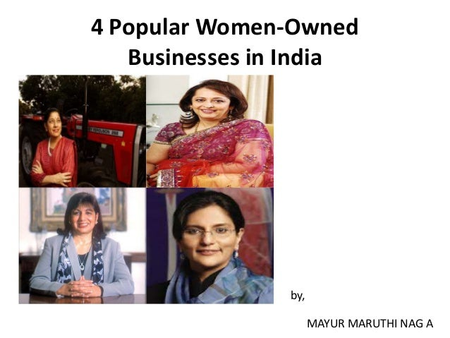 4 Popular Women-Owned Businesses in India  by, MAYUR MARUTHI NAG A