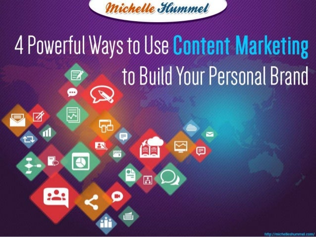 4 Powerful Ways to Use Content Marketing to Build Your Personal Brand