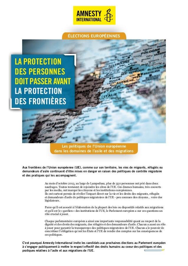 Les politiques de l'Union européenne dans les domaines de l'asile et des migrations ÉLECTIONS EUROPÉENNES Aux frontières d...