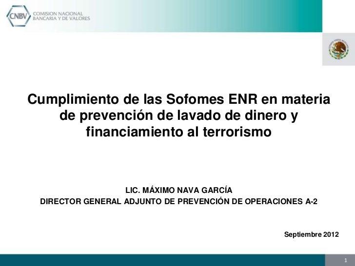 Cumplimiento de las Sofomes ENR en materia   de prevención de lavado de dinero y       financiamiento al terrorismo       ...