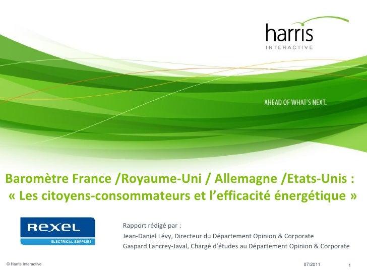 Baromètre France /Royaume-Uni / Allemagne /Etats-Unis :« Les citoyens-consommateurs et l'efficacité énergétique »         ...