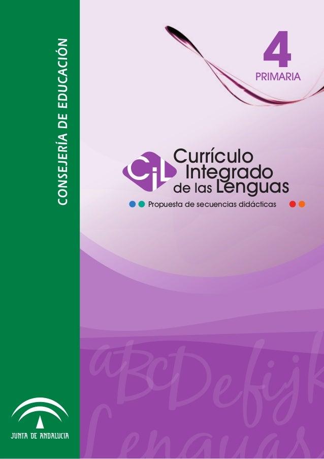 4  PRIMARIA  Currículo Integrado de las Lenguas Propuesta de secuencias didácticas  aBcDe fi jk