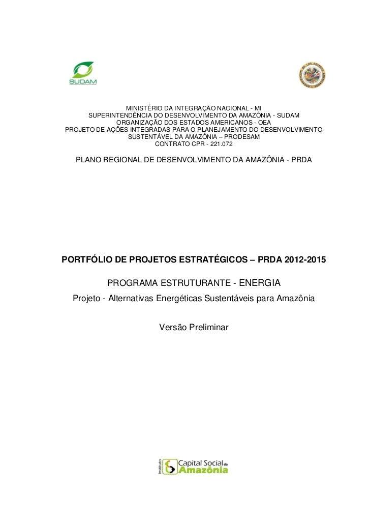 MINISTÉRIO DA INTEGRAÇÃO NACIONAL - MI      SUPERINTENDÊNCIA DO DESENVOLVIMENTO DA AMAZÔNIA - SUDAM             ORGANIZAÇÃ...