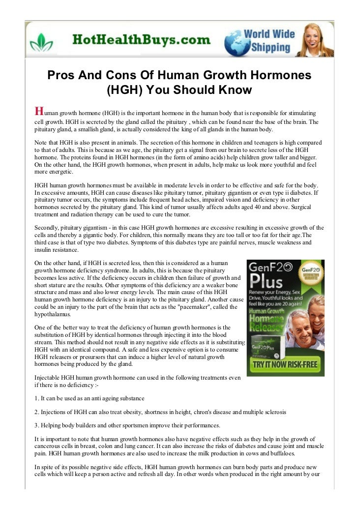 Pros And Cons Of Human Growth Hormones              (HGH) You Should KnowHuman growth hormone (HGH) is the important hormo...