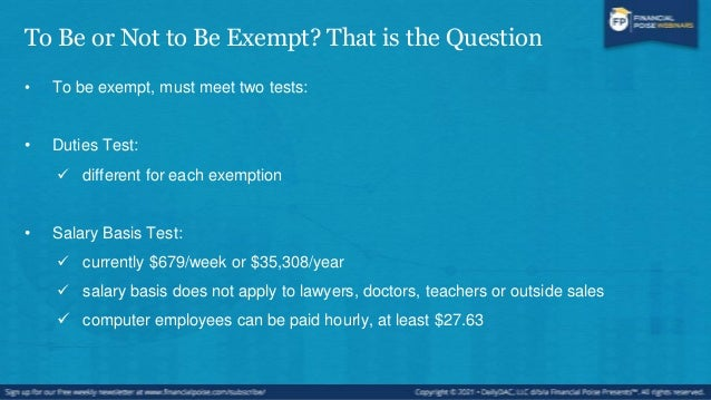 Exemptions • White collar exemptions:  Executive  Administrative  Professional • Other typical exemptions:  Outside sa...