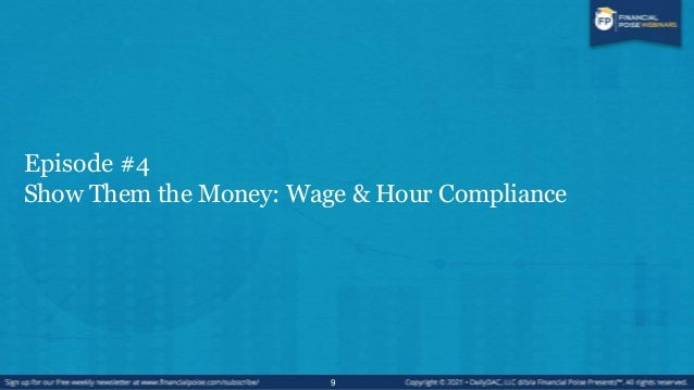 Wage and Hour Issues are on the Rise • WHY? • The ―perfect storm‖ of events:  Increased activity by plaintiff's bar  Gre...