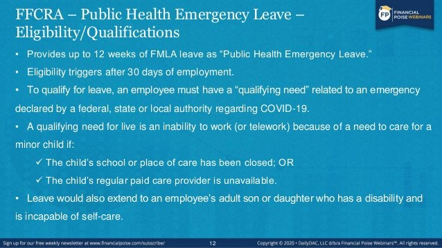 FFCRA – Public Health Emergency Leave – Job Resoration • Employer must restore employees to their same or similar position...