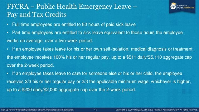 FFCRA – Public Health Emergency Leave – Pay and Tax Credits • These benefits must be provided in addition to any PTO benef...