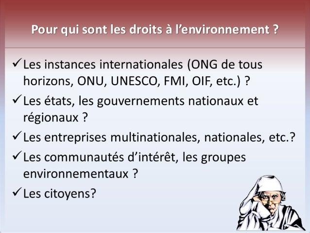 Pour qui sont les droits à l'environnement ?