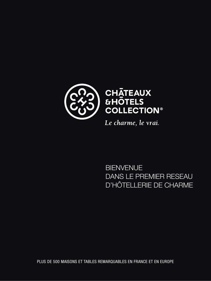 BIENVENUE                                DANS LE PREMIER RESEAU                                D'HÔTELLERIE DE CHARMEPLUS ...