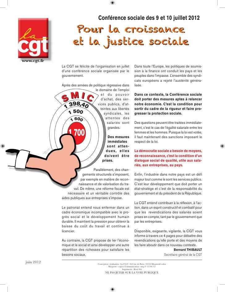 Conférence sociale des 9 et 10 juillet 2012                      Pour la croissance                     et la justice soci...