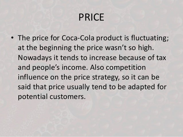 4 ps in coco cola place promotion price product Product line the coca-cola company has on  price strategy trade promotion: coca cola company gives  documents similar to business strategy on coca cola.