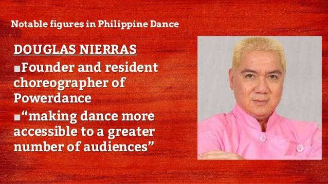 Notable figures in Philippine Dance NORBERT DELA CRUZ III ■Graduated from Juilliard School in New York City ■Danced as a s...