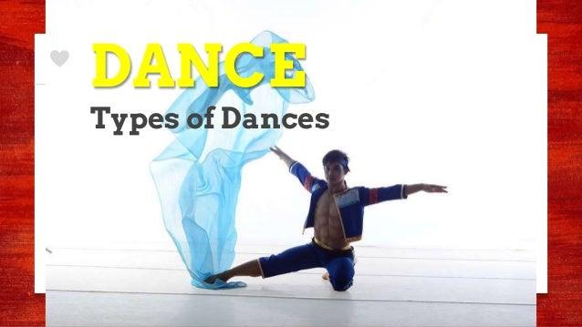 DANCE Types of Dances