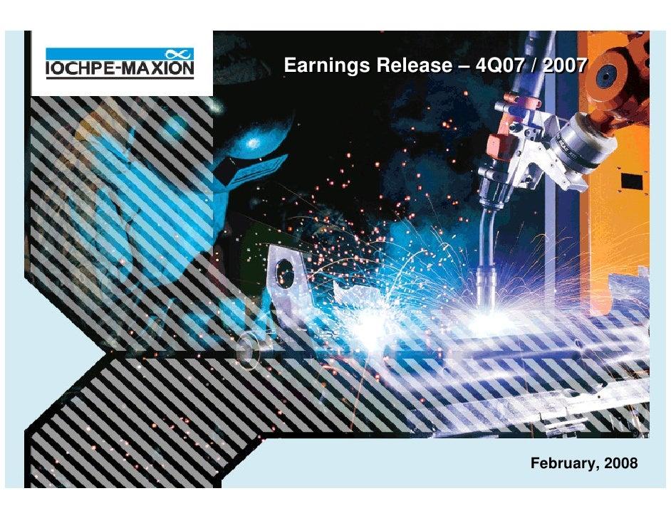 Earnings Release – 4Q07 / 2007                             February, 2008