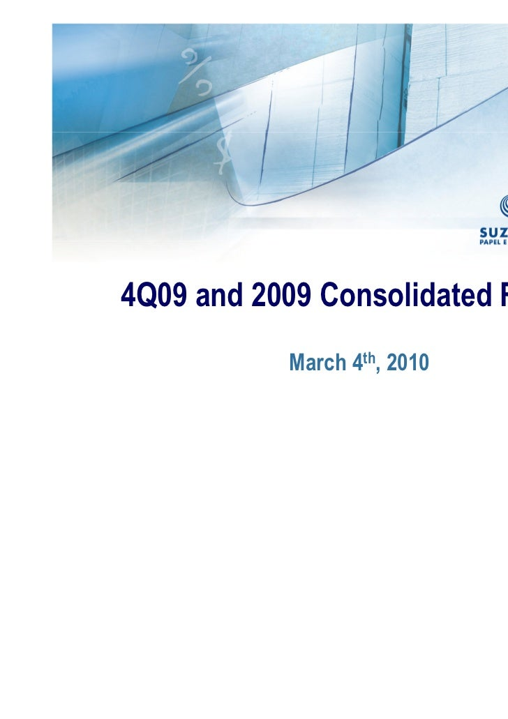 4Q09 and 2009 Consolidated Results           March 4th, 2010