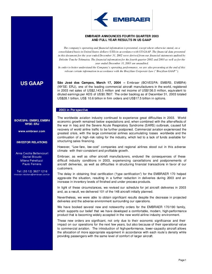 EMBRAER ANNOUNCES FOURTH QUARTER 2003                                                             AND FULL YEAR RESULTS IN...