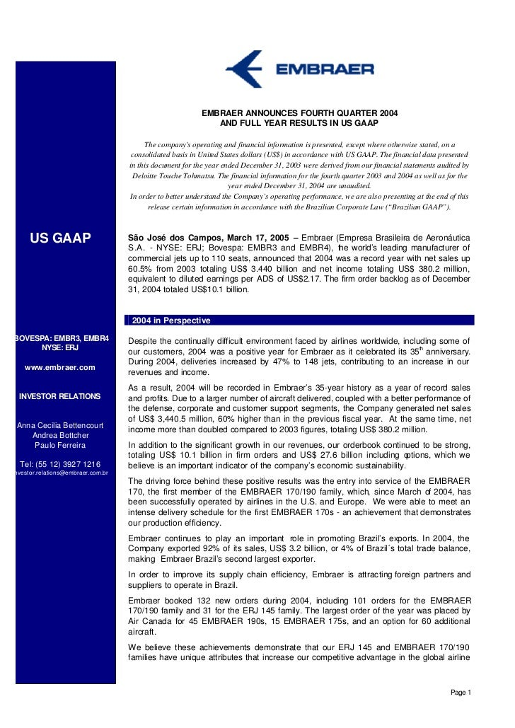 EMBRAER ANNOUNCES FOURTH QUARTER 2004                                                             AND FULL YEAR RESULTS IN...