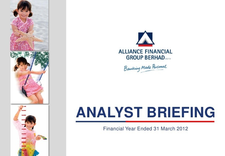ANALYST BRIEFING   Financial Year Ended 31 March 2012