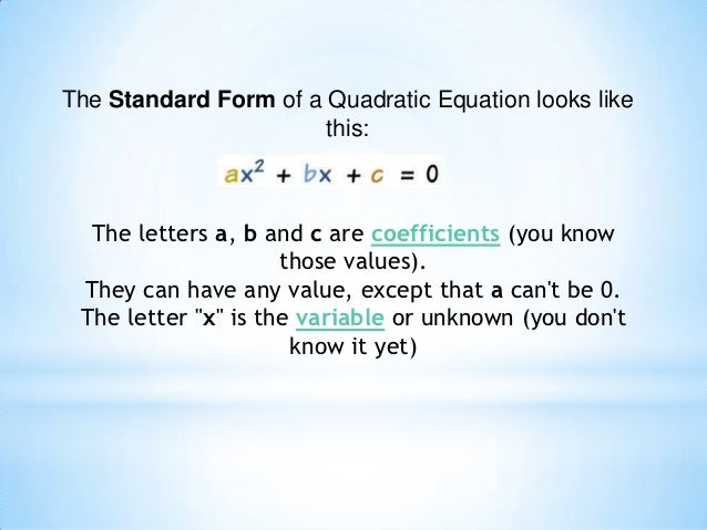 The Standard Form Of A Quadratic Equation Is Dolapgnetband