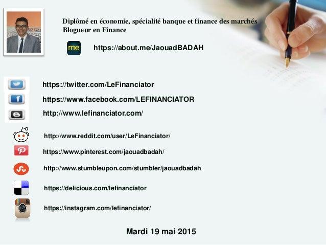 https://www.pinterest.com/jaouadbadah/ https://twitter.com/LeFinanciator https://www.facebook.com/LEFINANCIATOR http://www...