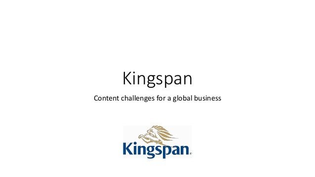Kingspan Content challenges for a global business
