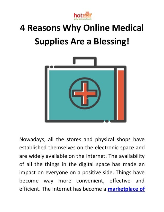 22234ce5448 4 Reasons Why Online Medical Supplies Are a Blessing!