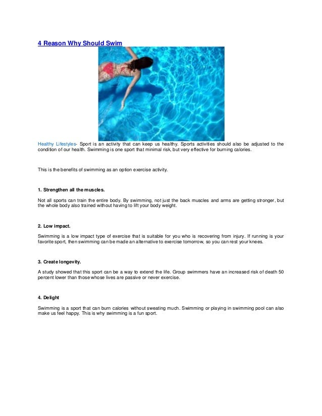 4 Reason Why Should SwimHealthy Lifestyles- Sport is an activity that can keep us healthy. Sports activities should also b...