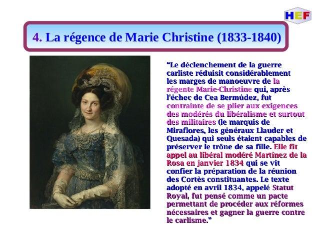 """4. La régence de Marie Christine (1833-1840) """"""""Le déclenchement de la guerreLe déclenchement de la guerre carliste réduisi..."""