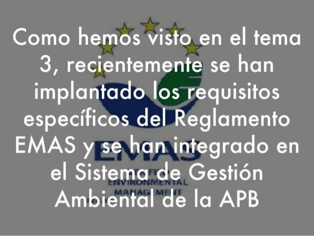 TEMA 4 EL REGLAMENTO EMAS III Slide 2