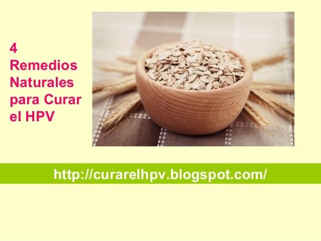 http://curarelhpv.blogspot.com/ 4 Remedios Naturales para Curar el HPV