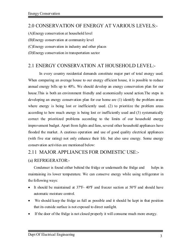 essay conservation of energy 3 identifying points to be taken into consideration in projects energy conservation is an important tool to deal with global issues such as the future exhaustion.