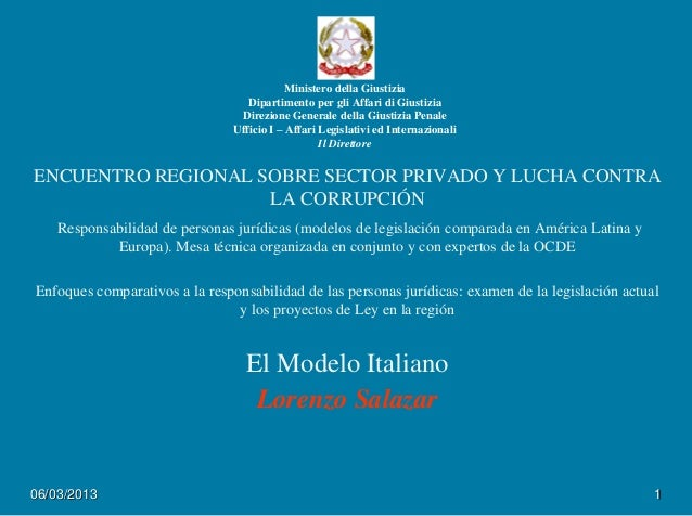 Responsabilidad de personas jurídicas / Lorenzo Salazar, Ministero della Giustizia. Italia