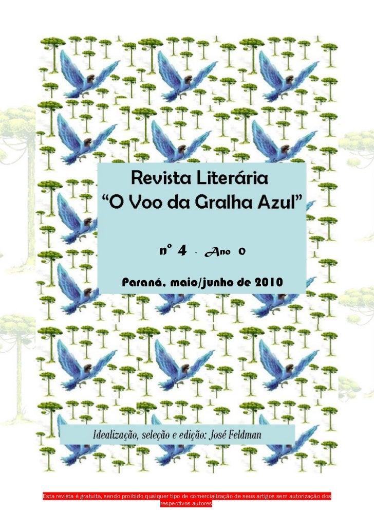no 4         -   Ano 0                             Paraná, maio/junho de 2010Esta revista é gratuita, sendo proibido qualq...
