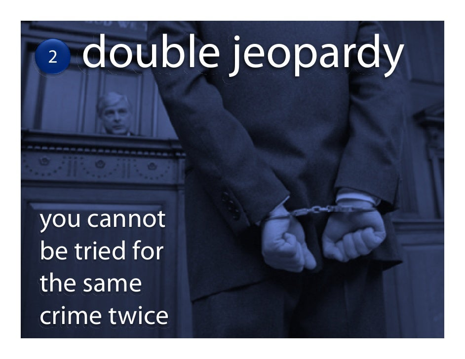 fifth amendment and double jeopardy essay Fifth amendment essay examples a study of the double jeopardy clause in the fifth amendment of the united states constitution essay writing blog.