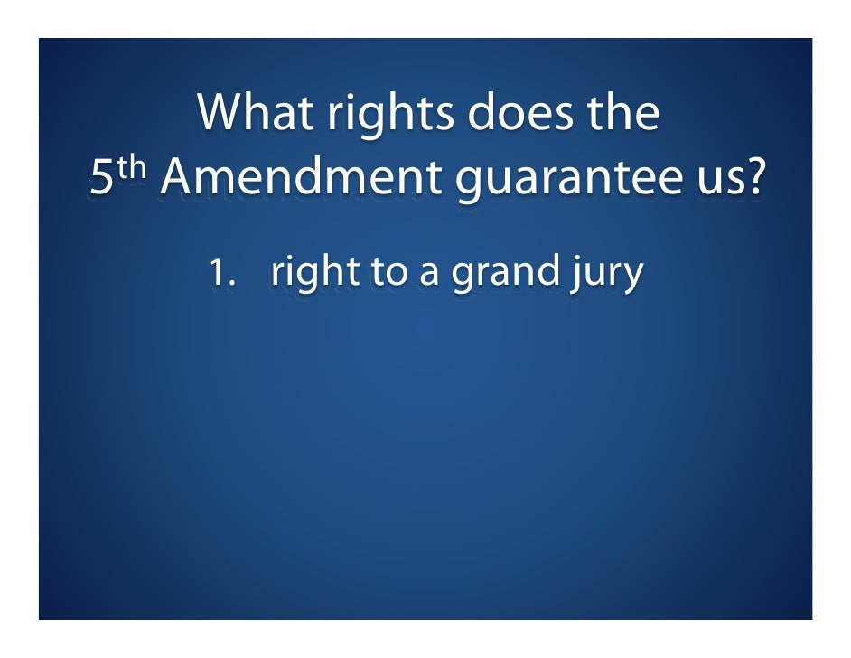 3 What Rights Does The 5 Th Amendment