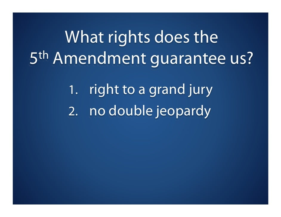 4 What Rights Does The 5 Th Amendment
