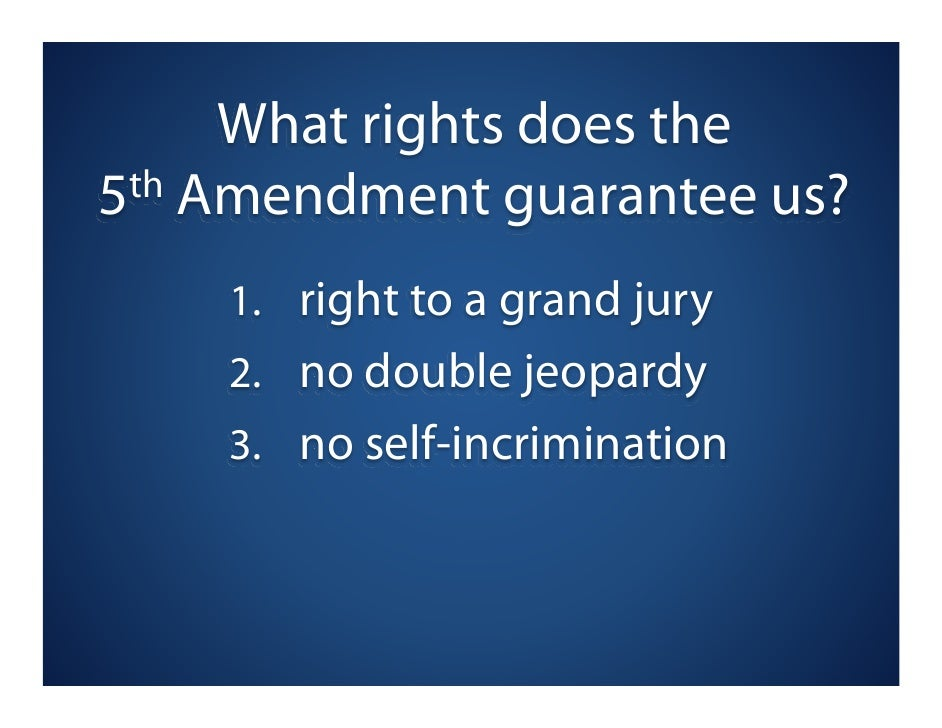 Double Jeopardy 5th Amendment Rights of the Accused:...