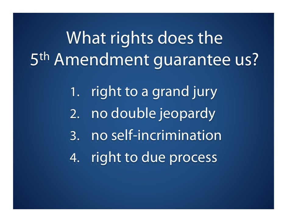 Rights of the Accused: The 5th Amendment