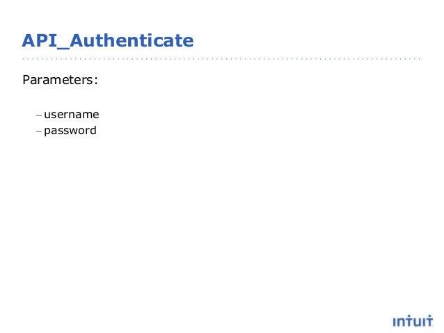 API_Authenticate Parameters: – username – password