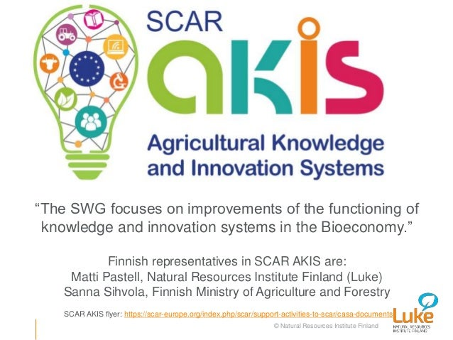 "© Natural Resources Institute Finland ""The SWG focuses on improvements of the functioning of knowledge and innovation syst..."