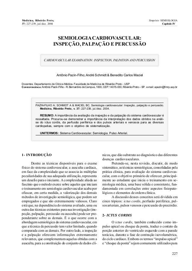SEMIOLOGIACARDIOVASCULAR: INSPEÇÃO, PALPAÇÃO E PERCUSSÃO CARDIOVASCULAR EXAMINATION: INSPECTION, PALPATIONAND PERCUSSION A...