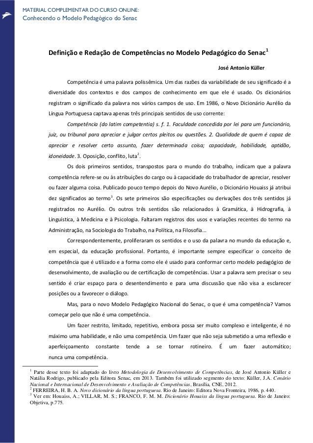 MATERIAL COMPLEMENTAR DO CURSO ONLINE: Conhecendo o Modelo Pedagógico do Senac Definição e Redação de Competências no Mode...