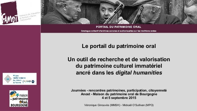 Le portail du patrimoine oral Un outil de recherche et de valorisation du patrimoine culturel immatériel ancré dans les di...