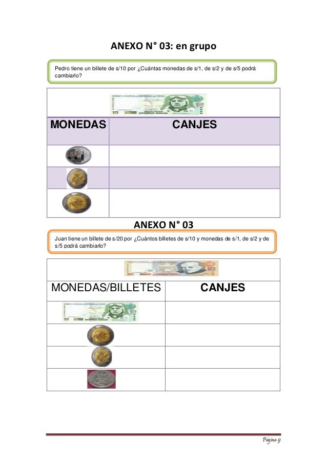 Página 9  ANEXO N° 03: en grupo  MONEDAS CANJES  ANEXO N° 03  MONEDAS/BILLETES  CANJES  Pedro tiene un billete de s/10 por...